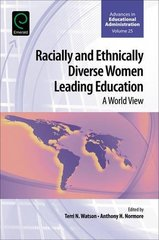 Racially and Ethnically Diverse Women Leading Education: Global Perspectives