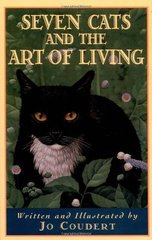 Seven Cats and the Art of Living: """"