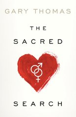 The Sacred Search: What If It's Not Just About Who You Marry, But Why?