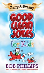 Zainy & Brainy Good Clean Jokes for Kids