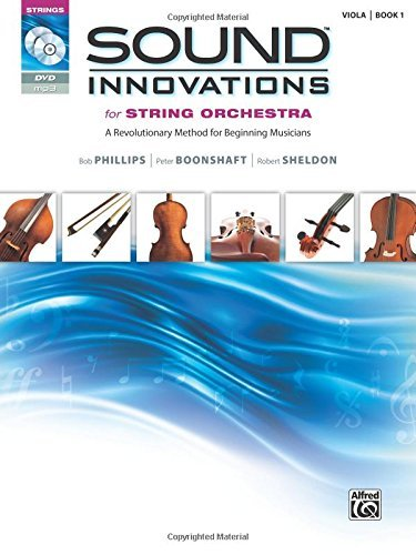 Sound Innovations for String Orchestra for Viola, Book 1: A Revolutionary Method for Beginning Musicians