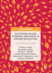 Outcomes Based Funding and Race in Higher Education: Can Equity Be Bought?
