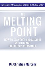 Melting Point: How to Stay Cool and Sustain World-class Business Performance