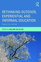 Rethinking Outdoor, Experiential and Informal Education