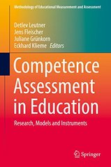 Competence Assessment in Education: Research, Models and Instruments