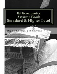 IB Economics Answer Book (Tried & Tested) Standard & Higher Level