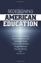 """Redesigning American Education: """""""""""