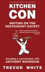 Kitchen Con: Writing on the Restaurant Racket