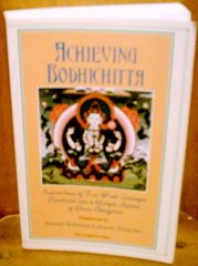 Achieving Bodhichitta: Instructions of Two Great Lineages Combined into a Unique System of Eleven Categories