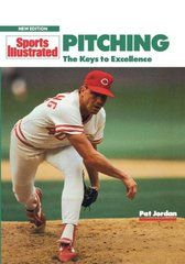 Pitching: The Keys to Excellence by Jordan, Pat/ Handville, Robert (ILT)