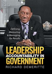 Leadership Accountability in Government: Defining, Measuring & Managing for Results