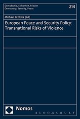 European Peace and Security Policy: Transnational Risks of Violence