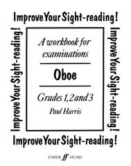 Improve Your Sight-Reading! Oboe: Grade 1-3