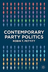Contemporary Party Politics