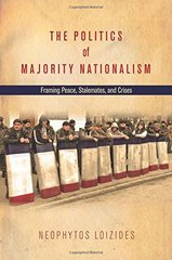 The Politics of Majority Nationalism: Framing Peace, Stalemates, and Crises