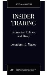 Insider Trading: Economics, Politics, and Policy