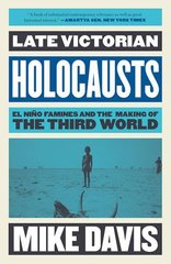 Late Victorian Holocausts: El NiظŒo Famines and the Making of the Third World