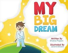My Big Dream
