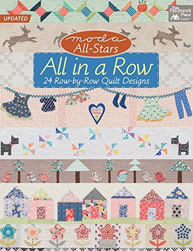 Moda All-Stars All in a Row: 24 Row-by-Row Quilt Designs