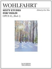 Sixty Etudes for Violin, Opus 45 Book 1