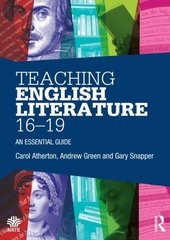 Teaching English Literature 16–19: An Essential Guide