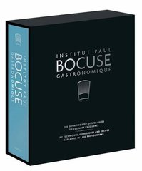Institut Paul Bocuse Gastronomique: The Definitive Step-by-Step Guide to Culinary Excellence: Key Techniques, Ingredients and Recipes Explained in 1,800 Photographs