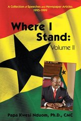 Where I Stand: A Collection of Speeches, Essays, and Newspaper Articles, 1995–1999