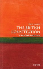 The British Constitution: A Very Short Introduction