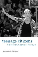 Teenage Citizens: The Political Theories of the Young
