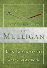 The Mulligan: A Parable of Second Chances