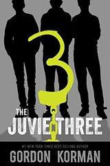 The Juvie Three (repackage)