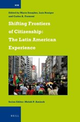 Shifting Frontiers of Citizenship: The Latin American Experience