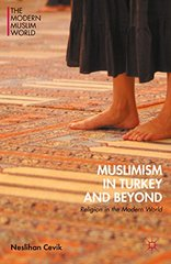 Muslimism in Turkey and Beyond: Religion in the Modern World