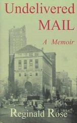 Undelivered Mail by Rose, Reginald