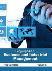 Encyclopedia of Business and Industrial Management