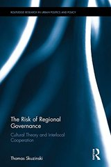 The Risk of Regional Governance: Cultural Cognition and Interlocal Cooperation