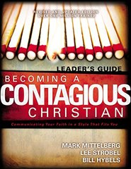 Becoming a Contagious Christian: Leader's Guide