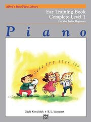 Alfred's Basic Piano Course: Ear Training Book, Complete 1, For The Later Beginner