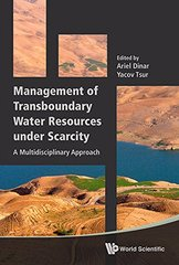 Management of Transboundary Water Resources Under Scarcity: A Multidisciplinary Approach