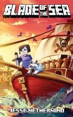 Blade of the Sea: A Children's Survival Unofficial Minecraft Adventure Book
