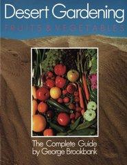 Desert Gardening: Fruits and Vegetables