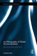 An Ethnography of Global Environmentalism: Becoming Friends of the Earth