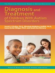 Diagnosis and Treatment of Children With Autism Spectrum Disorders
