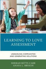 Learning to Love Assessment: Unraveling Complexities and Generating Solutions