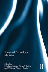 Race and Transatlantic Identities
