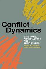 Conflict Dynamics: Civil Wars, Armed Actors, and Their Tactics
