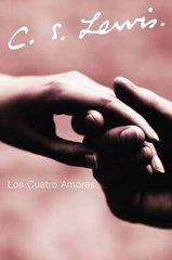 Los Cuatro Amores / The Four Loves