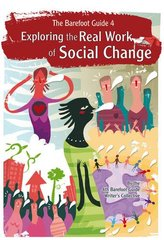 Exploring the Real Work of Social Change