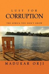 Lust for Corruption: The Africa You Don't Know