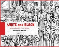 White and Black: Political Cartoons from Palestine